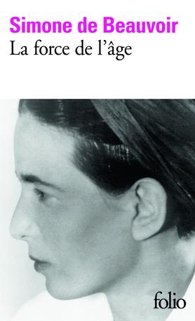 Force de l'âge (La) - BEAUVOIR SIMONE DE - 9782070377824 | Catalogue |  Librairie Gallimard de Montréal
