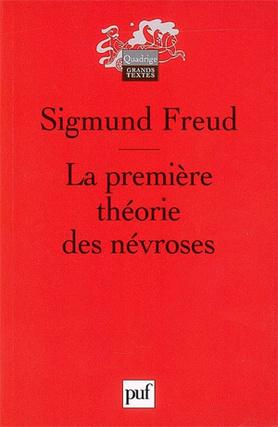 La premiere theorie des nevroses - FREUD SIGMUND - 9782130560203 ...