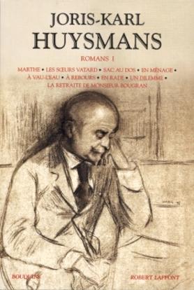 Romans 1 Huysmans Joris Karl 9782221098998 Catalogue Librairie Gallimard De Montreal