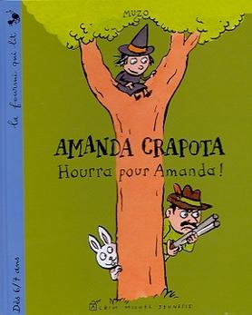 Amanda Crapota Hourra Pour Amanda Muzo 9782226129079 Catalogue Librairie Gallimard De Montreal
