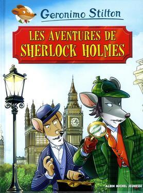 Sherlock Holmes Stilton Geronimo 9782226429834 Catalogue Librairie Gallimard De Montreal