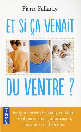 Et Si Ca Venait Du Ventre Pallardy Pierre 9782266133548 Catalogue Librairie Gallimard De Montreal