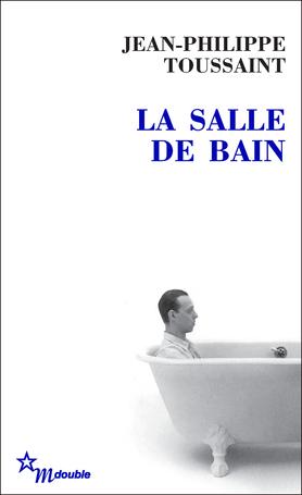 La salle de bain toussaint jean philippe 9782707319289 for Catalogue salle de bain pdf