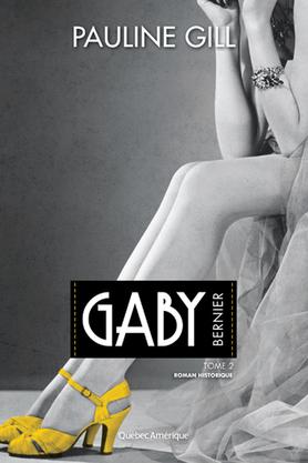 Gill, Pauline - Gaby Bernier 01 & 02
