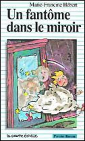 un fantome dans le miroir hebert marie francine
