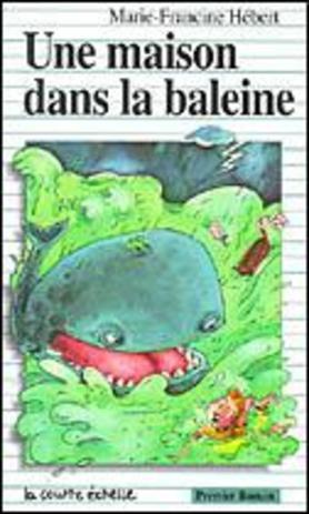 Une maison dans la baleine hebert marie francine 9782890212404 catalogu - Refaire une dalle dans une maison ...