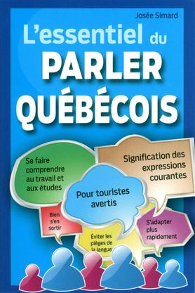 dictionnaire du parler quebecois de a a z