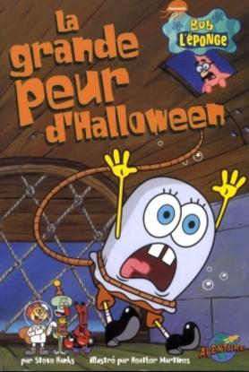 Bob l 39 eponge la grande peur d 39 halloween banks steven - Bob l eponge halloween ...