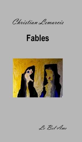 fables christian lemarcis 9791090759220 catalogue librairie gallimard de montr al. Black Bedroom Furniture Sets. Home Design Ideas