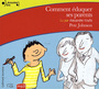 Couverture du livre Comment eduquer ses parents lu par Alexandre Knafo (CD) - JOHNSON PETE - 3260050682671