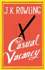 Couverture du livre The Casual Vacancy - ROWLING JOANNE KATHLEEN - 9780316228534