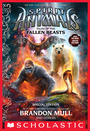 Couverture du livre Tales of the Fallen Beasts (Spirit Animals: Special Edition) - Mull Brandon - 9780545901314