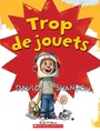 Book cover: Trop de jouets - SHANNON DAVID - 9780545988193
