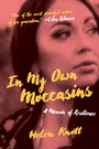 Couverture du livre In My Own Moccasins - Knott Helen - 9780889776456