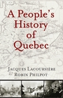Couverture du livre People's History of Quebec, A - PHILPOT ROBIN - 9780981240503