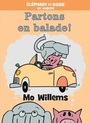 Book cover: Éléphant et Rosie : Partons en balade - WILLEMS MO - 9781443164092