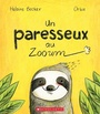 Book cover: Un paresseux au Zooum - Becker Helaine & Orbie - 9781443174367