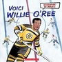 Book cover: Voici Willie O'Ree - MacLeod Elizabeth - 9781443175630