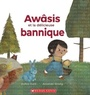 Book cover: Awâsis et la délicieuse bannique - Hunt Dallas & Strong Amanda - 9781443185592