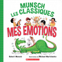 Book cover: Mes émotions - Munsch Robert N. & Martchenko - 9781443185950
