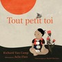 Book cover: Tout petit toi - Van Camp Richard - 9781459825444