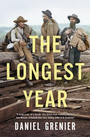 Couverture du livre The Longest Year - Grenier Daniel - 9781487001537