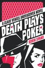 Couverture du livre Death Plays Poker - Spano Robin - 9781550229875