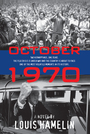 Couverture du livre October 1970 - HAMELIN LOUIS - 9781770891036