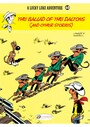 Couverture du livre Lucky Luke - Volume 60 - The Ballad of the Daltons - René Goscinny - 9781849183093