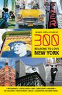 Couverture du livre 300 Reasons to Love New York - Parent Marie-Joëlle - 9781988002590