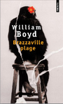 Couverture du livre Brazzaville plage - BOYD WILLIAM - 9782020239226