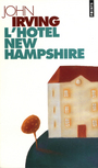 Couverture du livre L'hotel new-hampshire - IRVING JOHN - 9782020259705