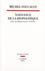 Book cover: Naissance de la biopolitique - FOUCAULT MICHEL - 9782020324014