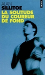 Book cover: Solitude du coureur de fond (La) - SILLITOE ALAN - 9782020396387