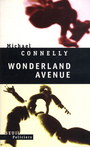 Couverture du livre Wonderland avenue - CONNELLY MICHAEL - 9782020524377