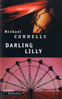 Couverture du livre Darling lily - CONNELLY MICHAEL - 9782020524384