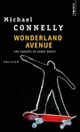 Couverture du livre Wonderland avenue - CONNELLY MICHAEL - 9782020590778