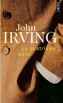 Couverture du livre La quatrieme main - IRVING JOHN - 9782020604178