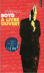 Book cover: A livre ouvert - BOYD WILLIAM - 9782020617130
