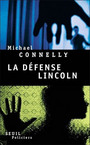 Couverture du livre La defense lincoln - CONNELLY MICHAEL - 9782020662758