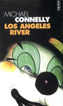 Couverture du livre Los angeles river - CONNELLY MICHAEL - 9782020813501