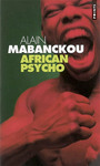 Book cover: African psycho - MABANCKOU ALAIN - 9782020849470