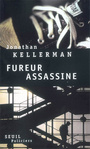 Couverture du livre Fureur assassine - KELLERMAN JONATHAN - 9782020853033