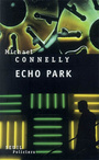 Couverture du livre Echo park - CONNELLY MICHAEL - 9782020860918