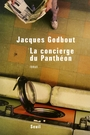 Couverture du livre La concierge du pantheon - GODBOUT JACQUES - 9782020885164
