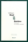 Book cover: Bambou : chroniques d'un amateur impénitent - BOYD WILLIAM - 9782020977364