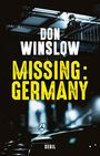 Couverture du livre Missing. Germany - WINSLOW DON - 9782021347289