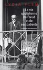 Book cover: Vie quotidienne de Freud et de ses patients (La) - FLEM LYDIA - 9782021370751