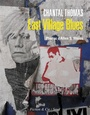 Couverture du livre East Village Blues - THOMAS CHANTAL - 9782021406924