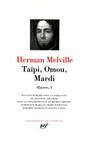 Couverture du livre Oeuvres I Taipi, Omou, Mardi - MELVILLE HERMAN - 9782070106813